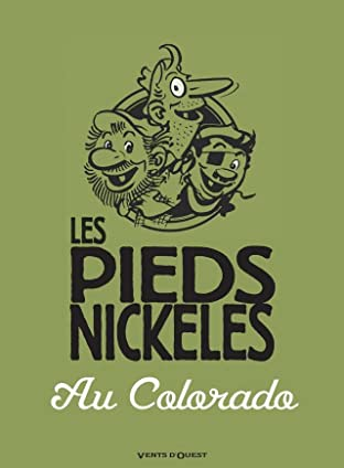 Les Pieds Nickelés: Les Pieds Nickelés au Colorado