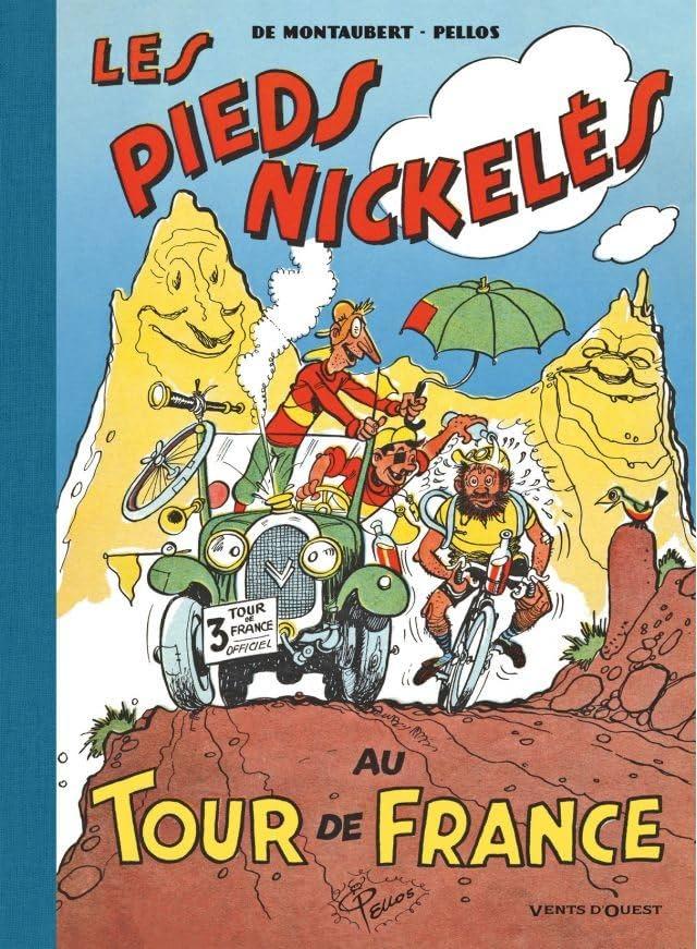 Les Pieds Nickelés: Les Pieds Nickelés au Tour de France
