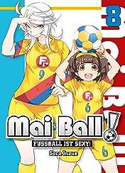 Mai Ball - Fußball ist sexy Vol. 8