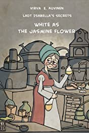 White as the Jasmine Flower Vol. 1: Lady Isabella's Secrets