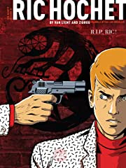 Ric Hochet's Latest Investigations Vol. 1: R.I.P. Ric !