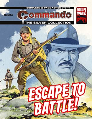 Commando #5034: Escape To Battle