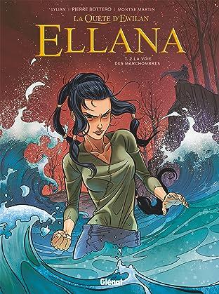 Ellana Vol. 2: La voie des Marchombres