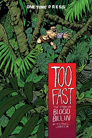 Too Fast: The Story of Blood Billin