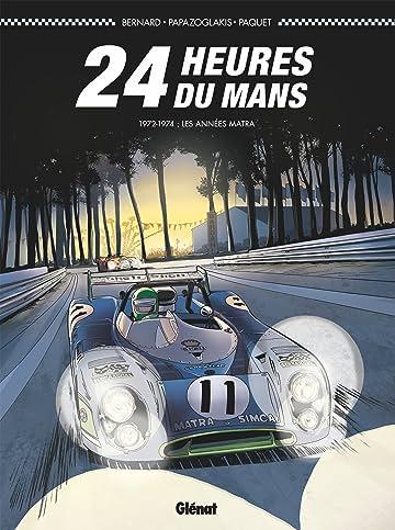 24 heures du Mans 1972-1974: Les années Matra