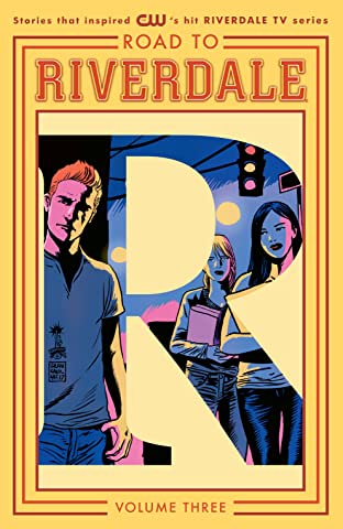 Road to Riverdale Tome 3