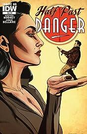 Half Past Danger #6 (of 6)