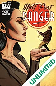 Half Past Danger #6 (of 6)