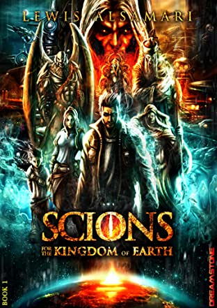 SCIONS: For The Kingdom Of Earth #1