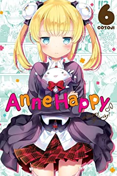Anne Happy Vol. 6: Unhappy Go Lucky!