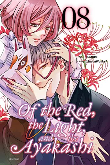 Of the Red, the Light, and the Ayakashi Vol. 8