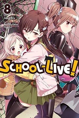 School-Live! Vol. 8
