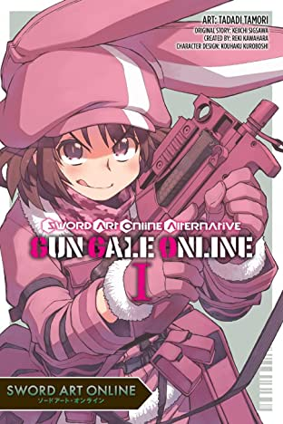 Sword Art Online: Alternative Gun Gale Online Tome 1