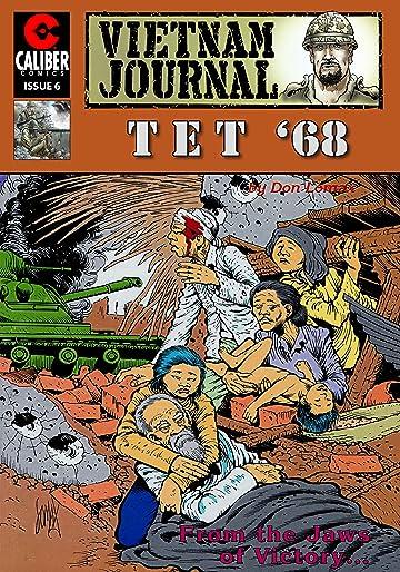 Vietnam Journal: Tet '68 #6