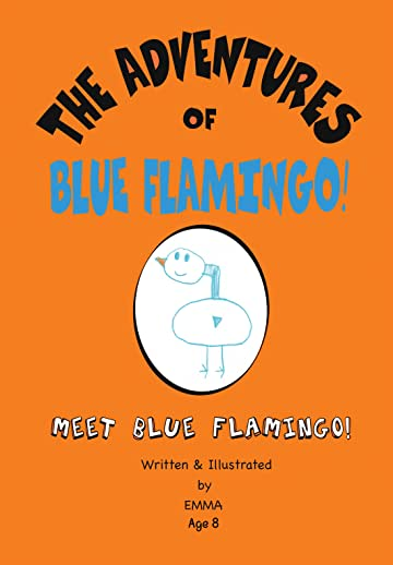 The Adventures of Blue Flamingo #1