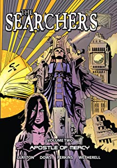 The Searchers Vol. 2: Apostle of Mercy