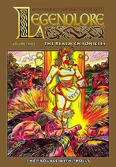 Legendlore: The Realm Chronicles Vol. 3