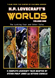 H.P. Lovecraft's Worlds: The Lurking Fear and Other Tales Vol. 1