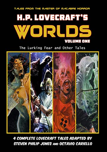 H.P. Lovecraft's Worlds: The Lurking Fear and Other Tales Tome 1