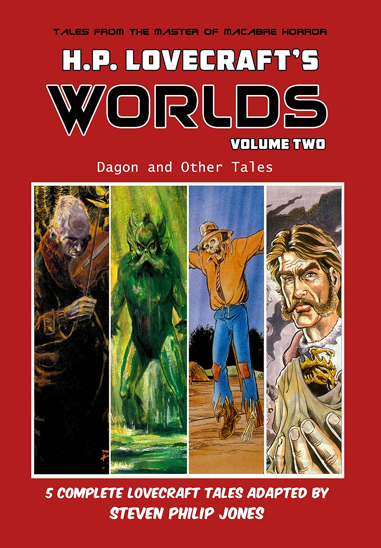 H.P. Lovecraft's Worlds: Dagon and Other Tales Vol. 2