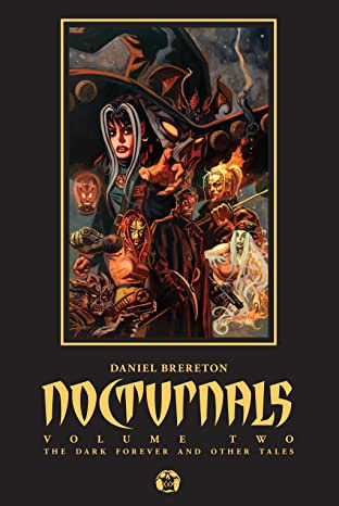 Nocturnals Vol. 2: The Dark Forever And Other Tales