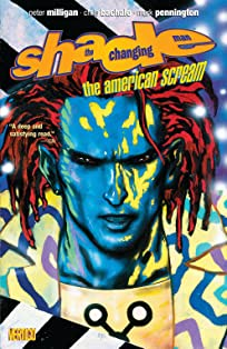 Shade, the Changing Man (1990-1996): The American Scream