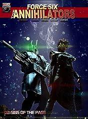Force Six, The Annihilators Season I #2