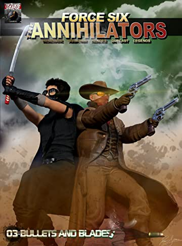 Force Six, The Annihilators Season I #3