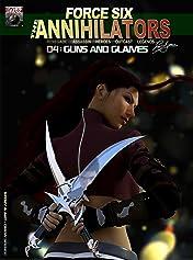 Force Six, The Annihilators Season I #4
