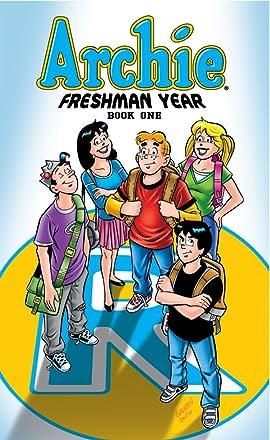 Archie Freshman Year: Book One