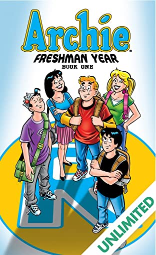 Archie Freshman Year: Book One