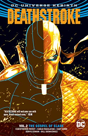 Deathstroke (2016-) Tome 2: The Gospel of Slade