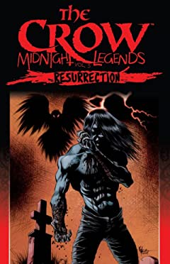 The Crow: Midnight Legends Vol. 5: Resurrection