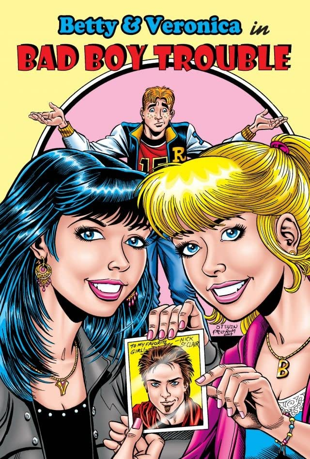 Archie New Look Series - Book 1: Betty & Veronica in Bad Boy Trouble