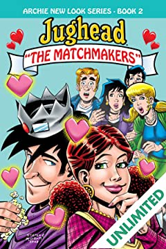 Archie New Look Series - Book 2: Jughead The Matchmakers