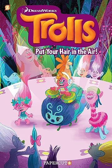 Trolls Vol. 2: Put Your Hair in the Air