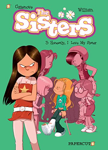 The Sisters Vol. 3: Honestly, I Love My Sister