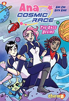 Ana and the Cosmic Race Vol. 1: The Race Begins