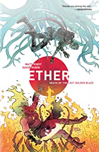 Ether Vol. 1: Death of the Last Golden Blaze