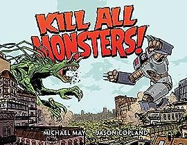 Kill All Monsters Omnibus Vol. 1