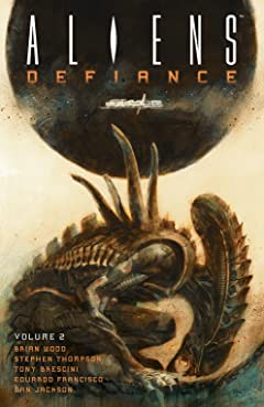 Aliens: Defiance Tome 2