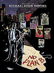 The Art of Michael Avon Oeming: No Plan B