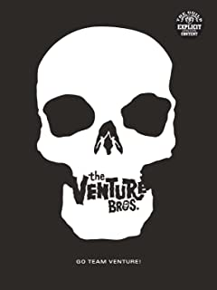 Go Team Venture!: The Art and Making of the Venture Bros