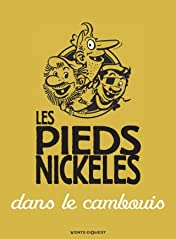 Les Pieds Nickelés: Les Pieds Nickelés dans le cambouis