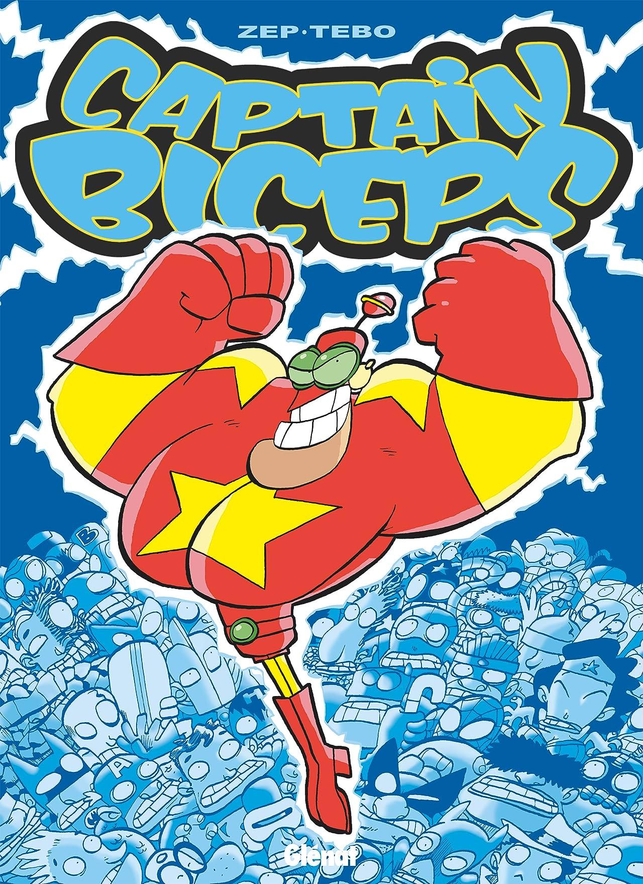 Captain Biceps Vol. 1: L'invincible