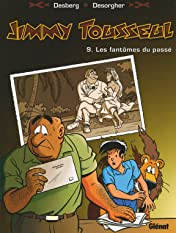 Jimmy Tousseul Vol. 9: Les fantômes du passé