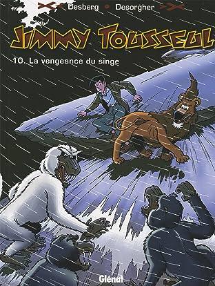 Jimmy Tousseul Vol. 10: La vengeance du singe