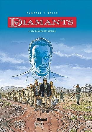 Diamants Vol. 2: Les larmes du goulag