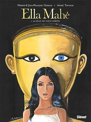 Ella Mahé Vol. 1: La fille aux yeux vairons