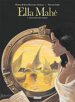 Ella Mahé Vol. 2: Princesse des sables